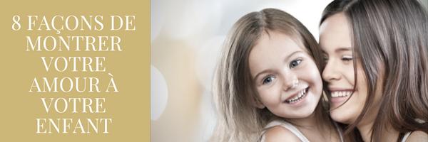 8 façons de montrer votre amour à vos enfants