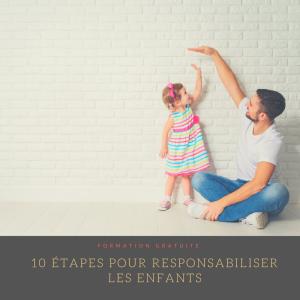 10 étapes pour responsabiliser les enfants